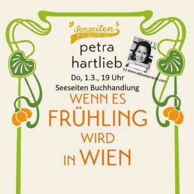"""Petra Hartlieb liest aus """"Wenn es Frühling wird in Wien"""""""